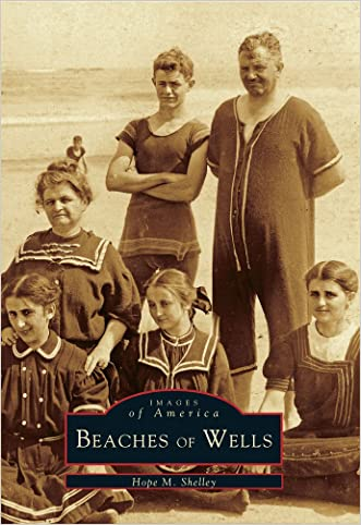 The  Beaches  of  Wells  (ME)   (Images  of  America)