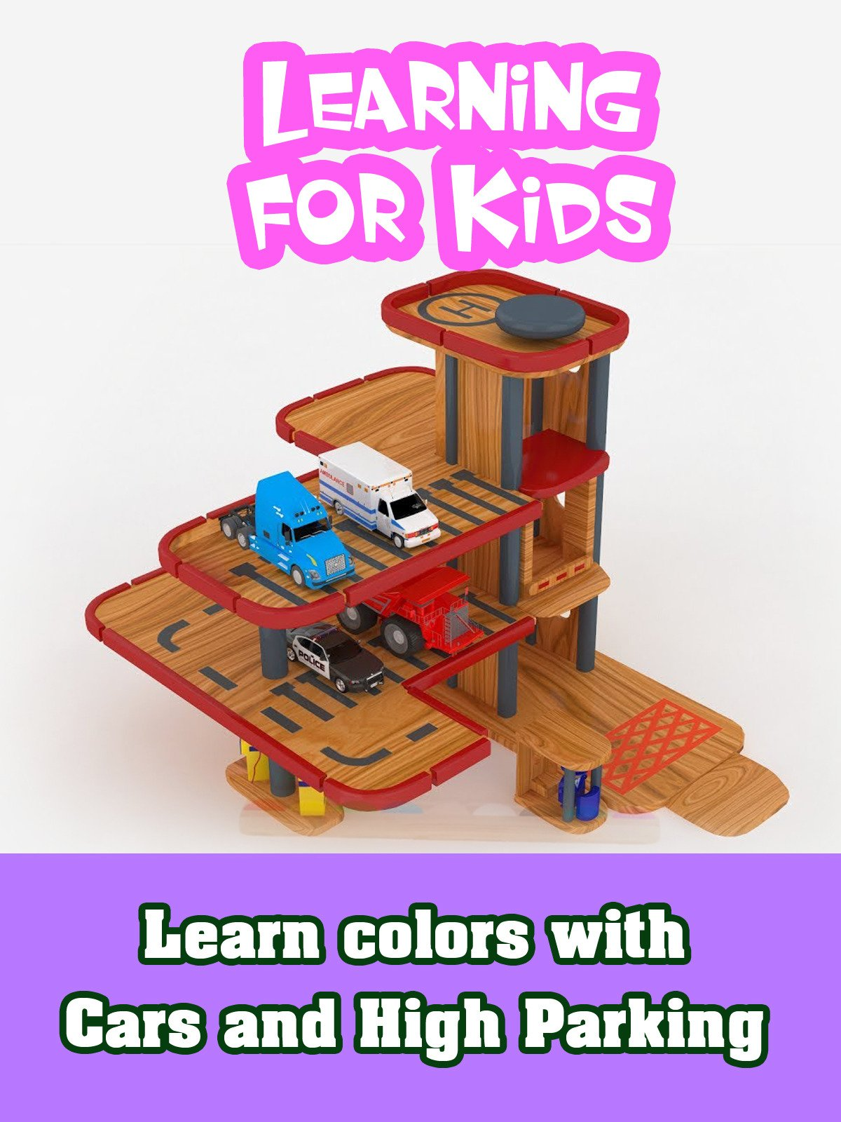 Learn Colors with Cars and High Parking