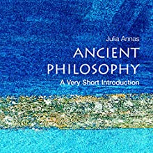 Ancient Philosophy: A Very Short Introduction Audiobook by Julia Annas Narrated by Pamela Gold