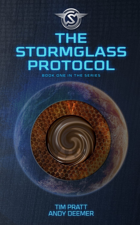 The Stormglass Protocol (The Stormglass Chronicles)  - Tim Prat,Andy Deemer