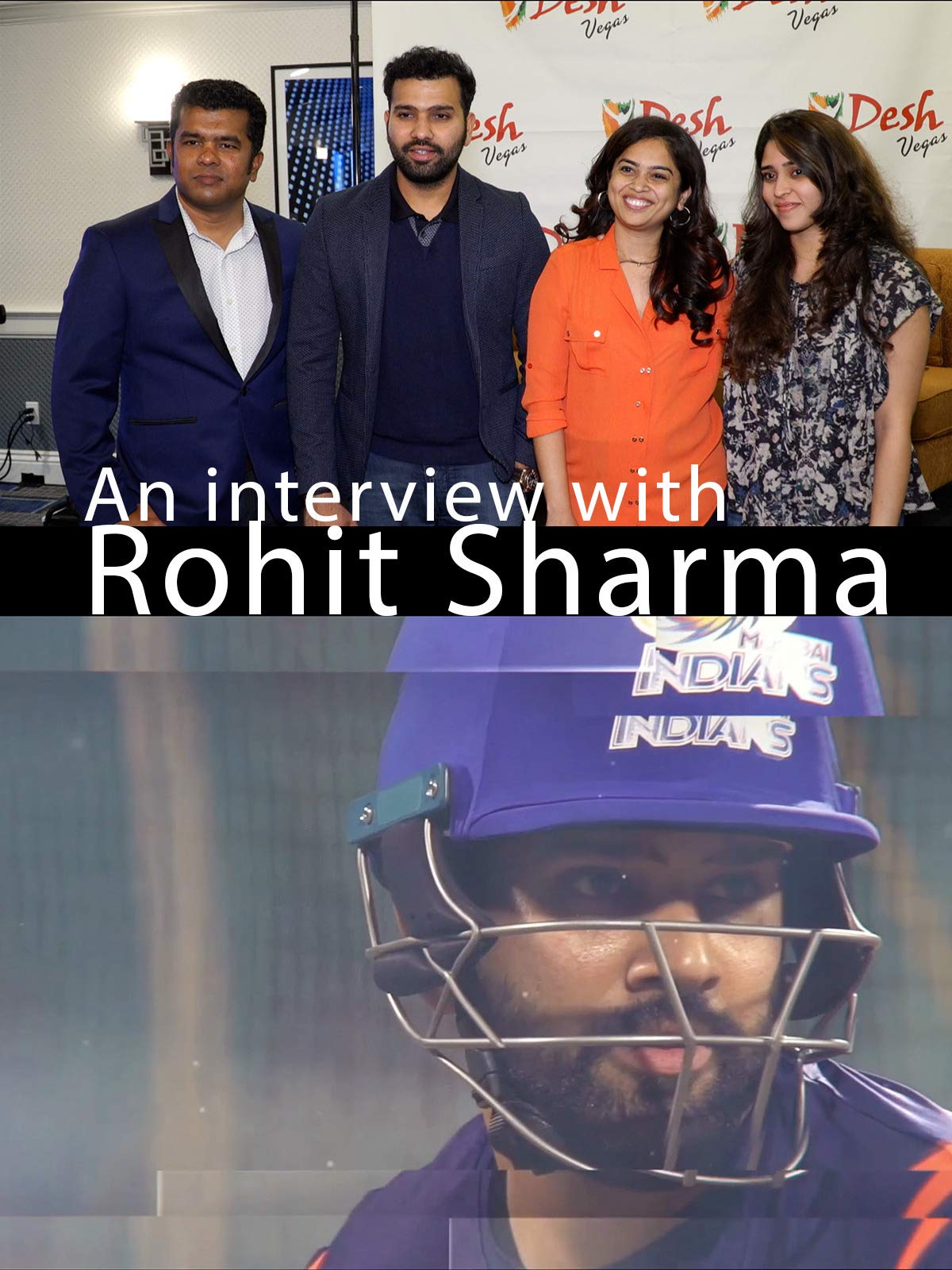 An interview with Rohit Sharma on Amazon Prime Instant Video UK