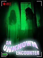 An Unknown Encounter: A True Account of the San Pedro Haunting
