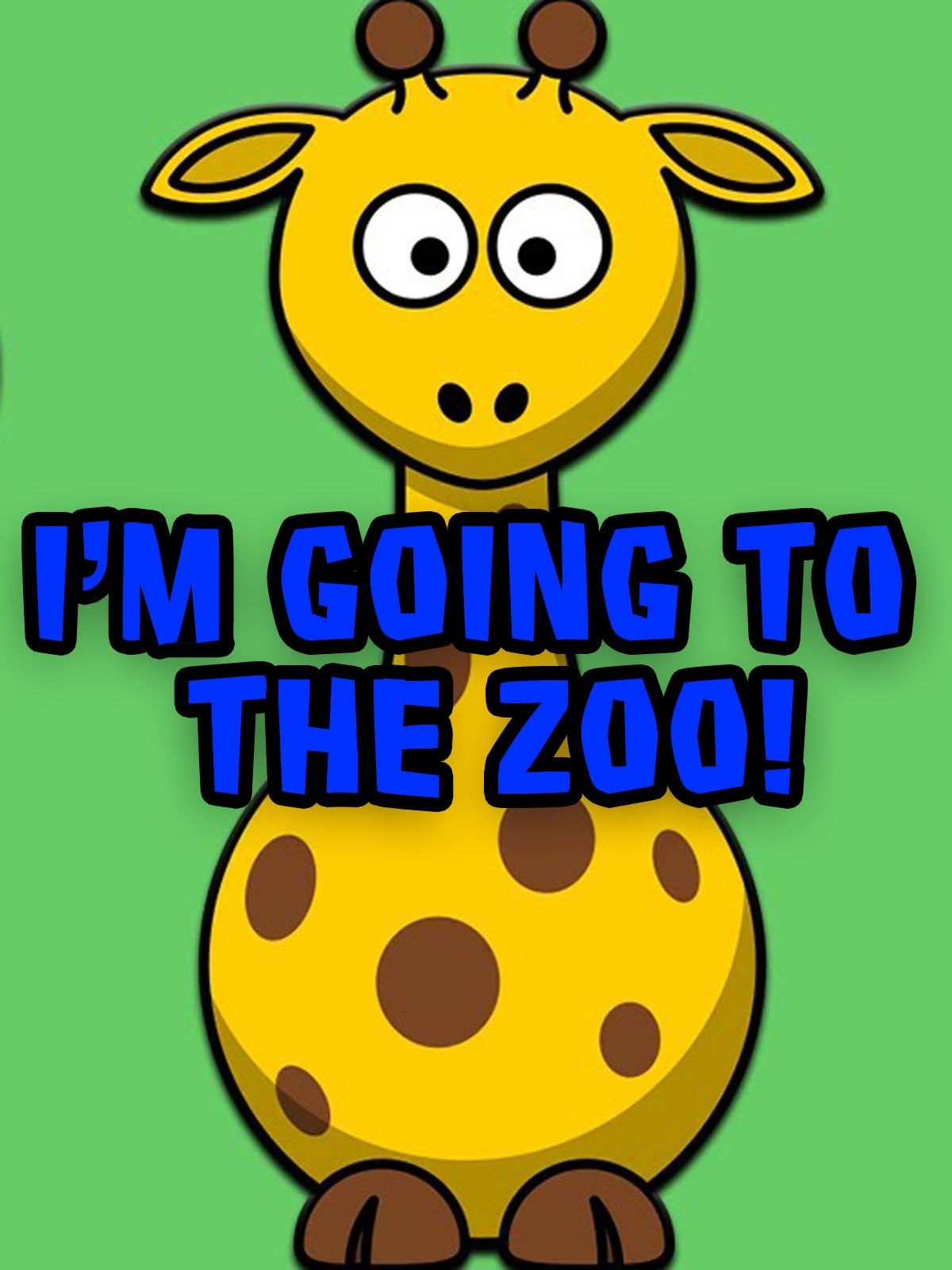 I'm Going to the Zoo