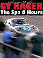 GT Racer - The Six Hours of Spa