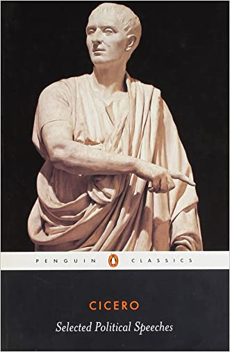 Cicero: Selected Political Speeches (Penguin Classics)