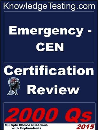 Emergency - CEN Certification Review (Certification in Emergency Nursing Book 1)
