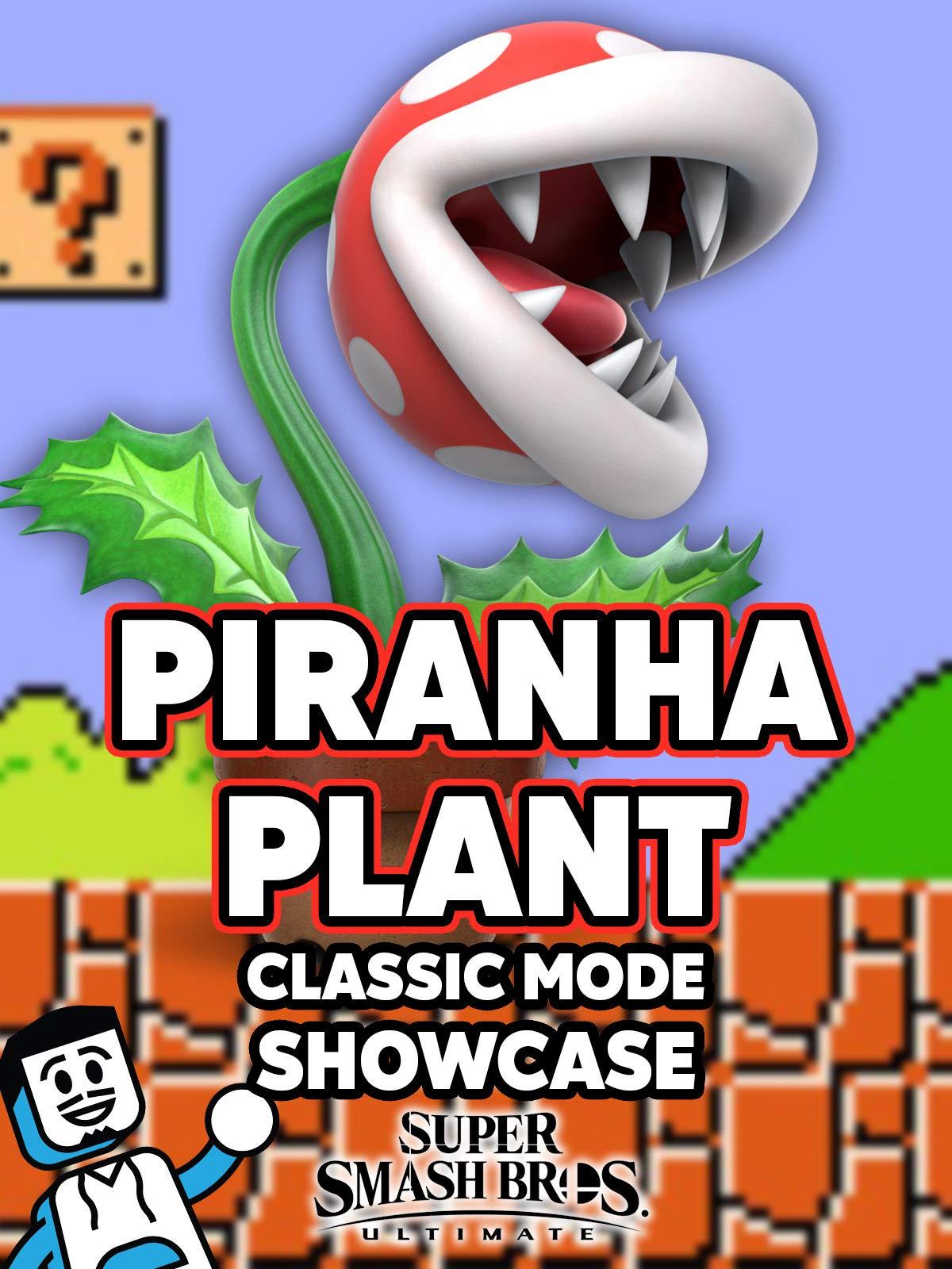Clip: Piranha Plant Classic Mode Showcase in Super Smash Bros. Ultimate