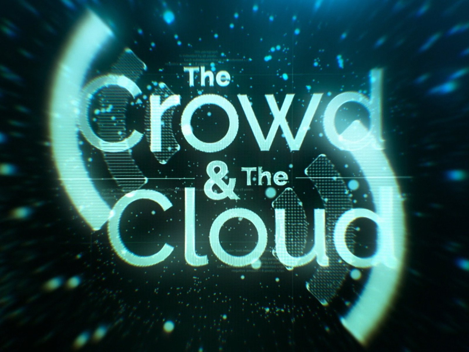 The Crowd & the Cloud - Season 1
