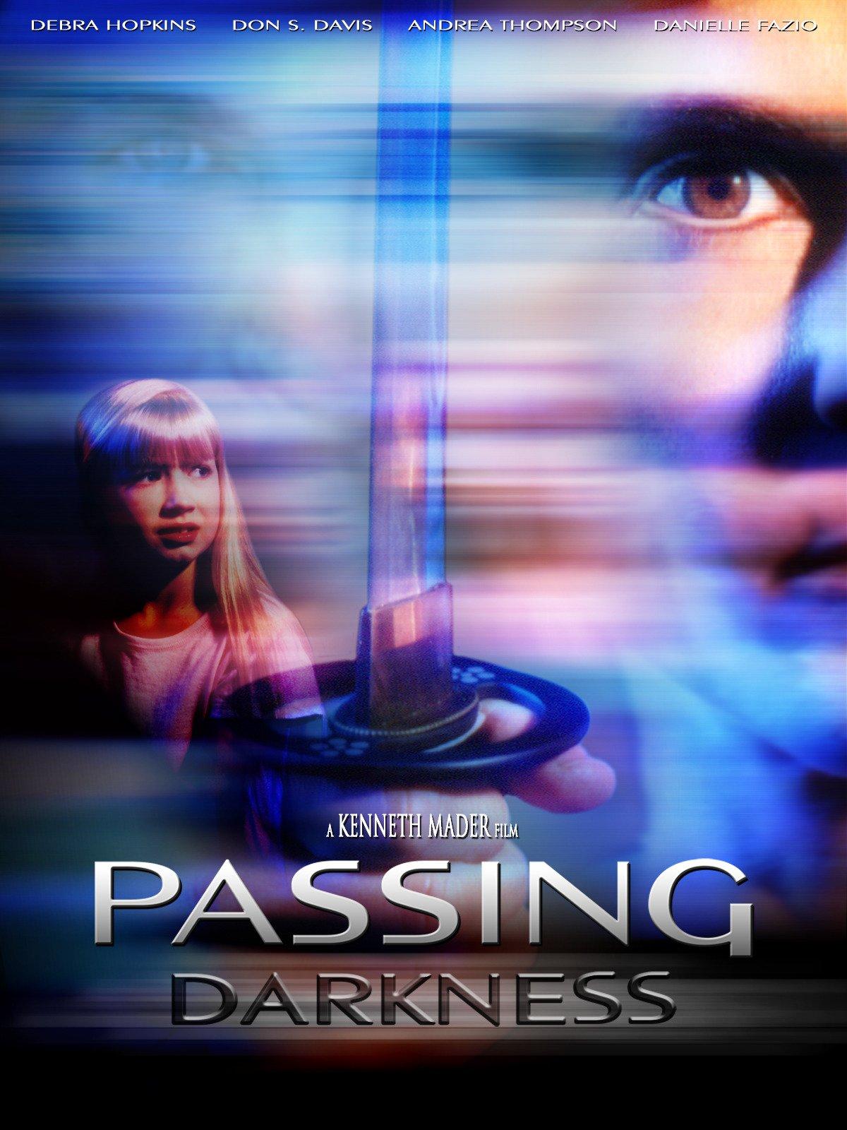 Passing Darkness