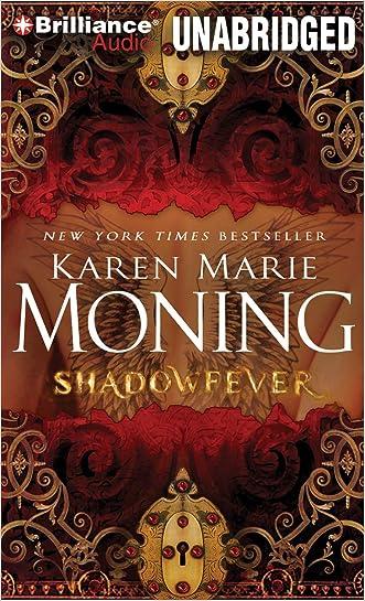 Shadowfever (Fever Series) written by Karen Marie Moning