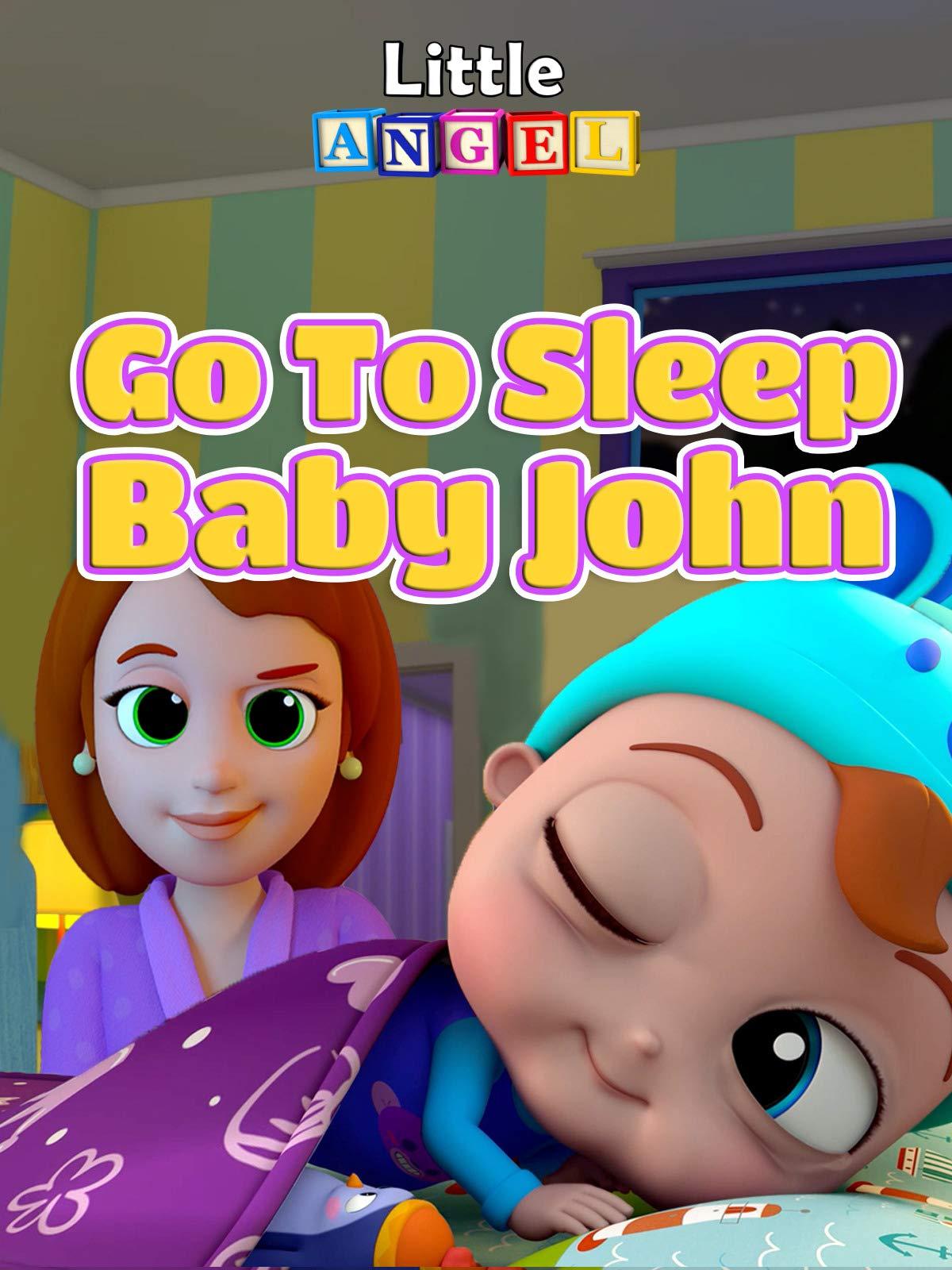 Go To Sleep Baby John