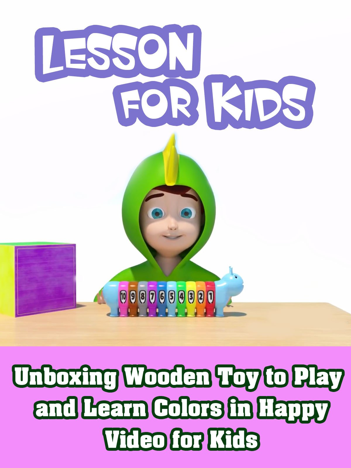 Unboxing Wooden Toy to Play and Learn Colors in Happy Video for Kids