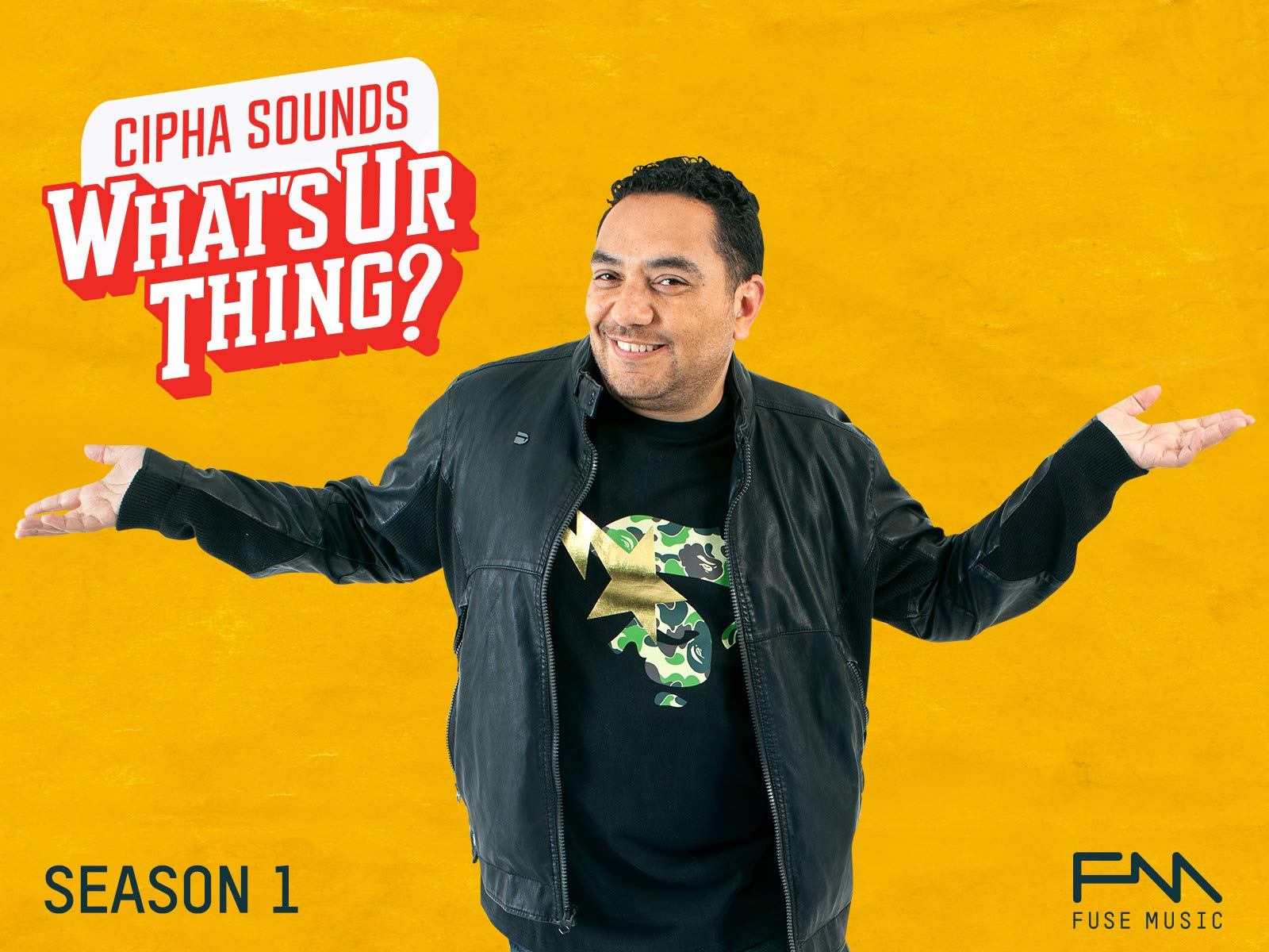 Cipha Sounds What's Ur Thing - Season 1