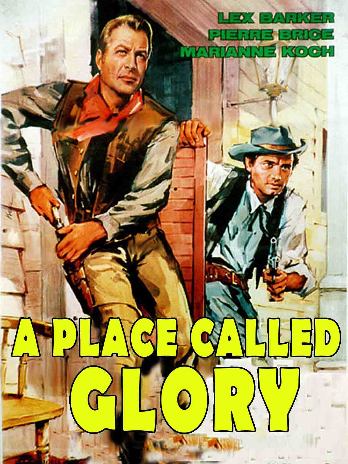 A Place Called Glory