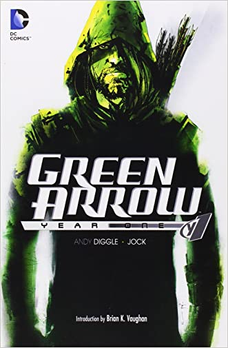 Green Arrow: Year One written by Andy Diggle