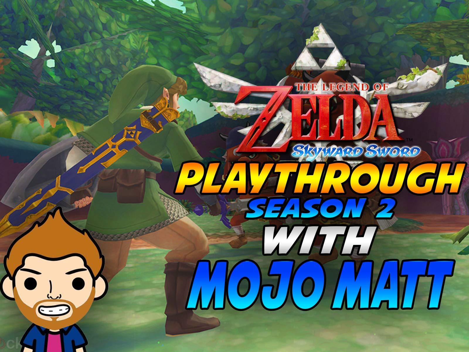 The Legend Of Zelda Skyward Sword Playthrough With Mojo Matt on Amazon Prime Instant Video UK