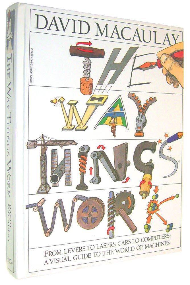 The Way Things Work, Macaulay, David