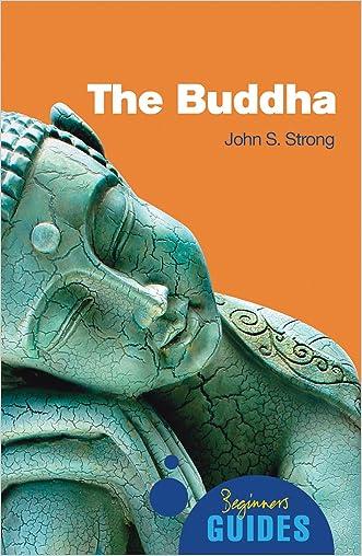 The Buddha: A Beginner's Guide (Beginner's Guides)