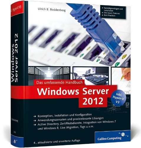 Windows Server 2012 R2: Das umfassende Handbuch