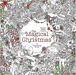 From Lizzie Mary Cullen The Illustrator Behind Hit Colouring Book Magical City Comes A Brand New Treat For Winter Settle Down In Your Favourite