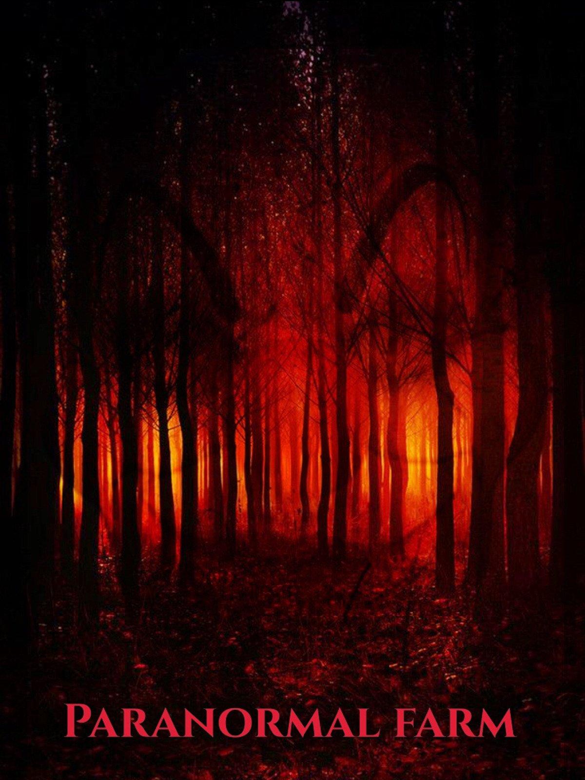 Paranormal Farm