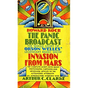 The Panic Broadcast. Portrait Of An Event. Howard. With An Introductory Interview With Arthur C. Clarke Koch