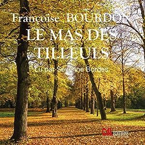 Le mas des tilleuls | Livre audio