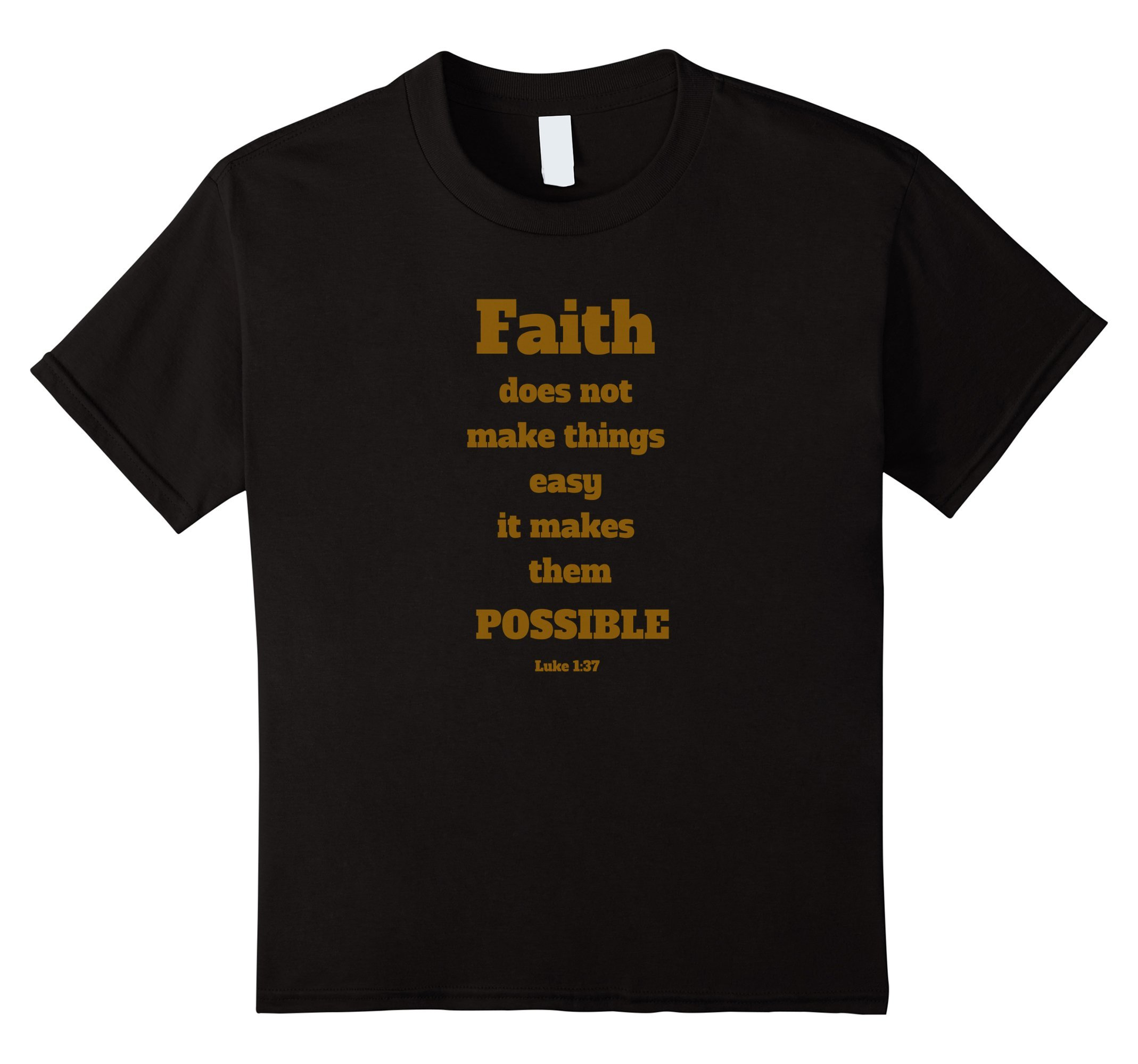 Kids luke 1 37 christian faith bible verses quotes adult t Bible t shirt quotes