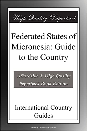 Federated States of Micronesia: Guide to the Country