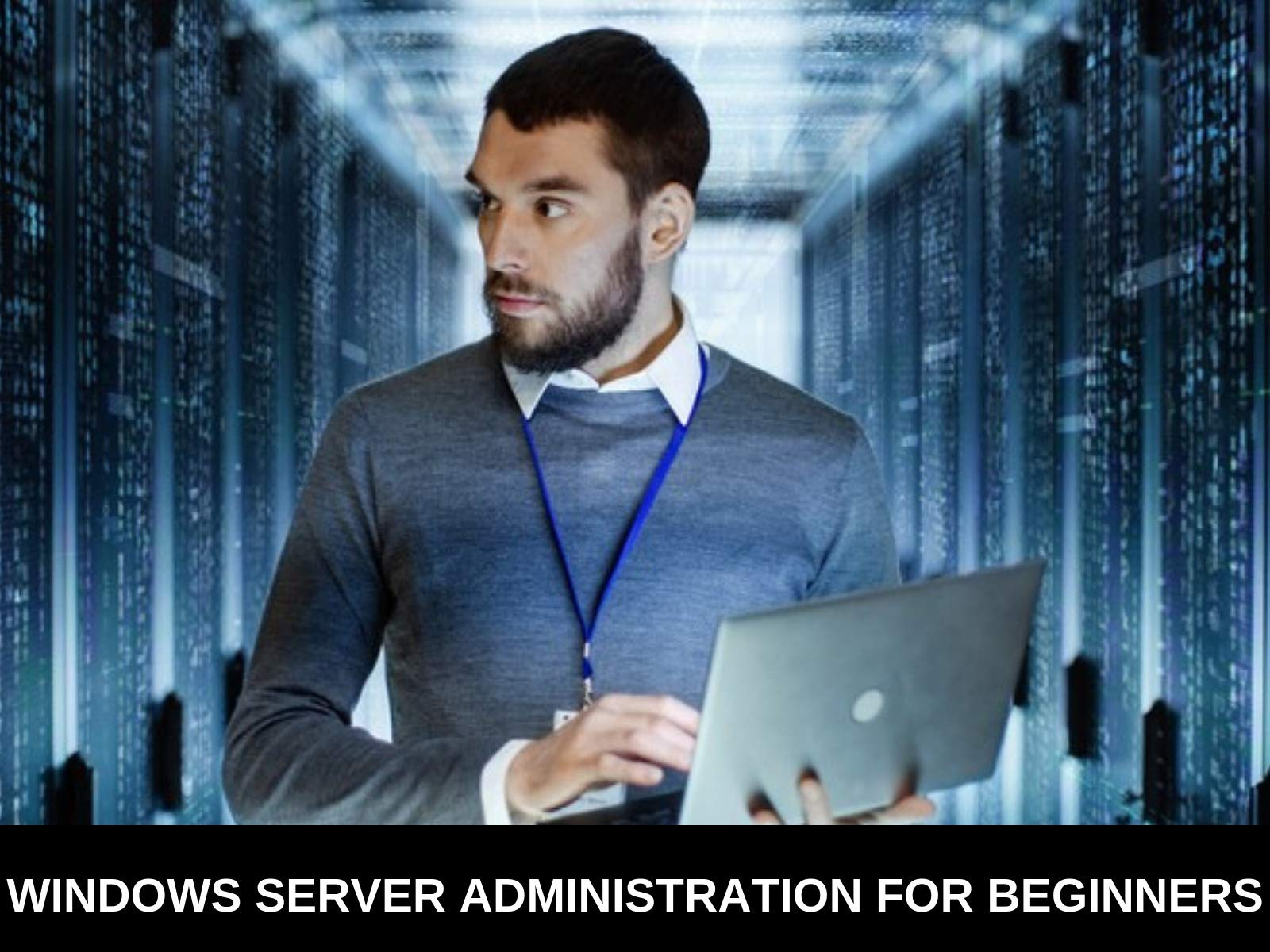 Windows Server Administration For Beginners on Amazon Prime Video UK