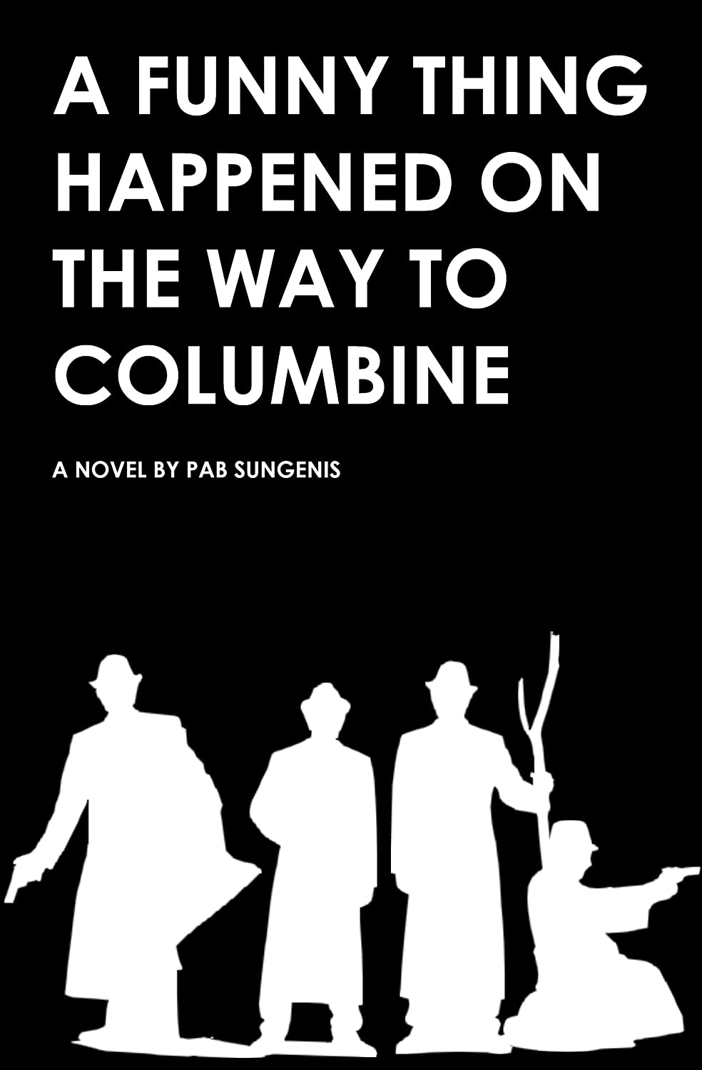 A Funny Thing Happened on the Way to Columbine