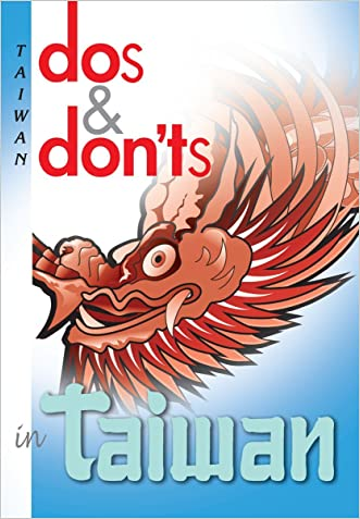 Dos and Don'ts of Taiwan