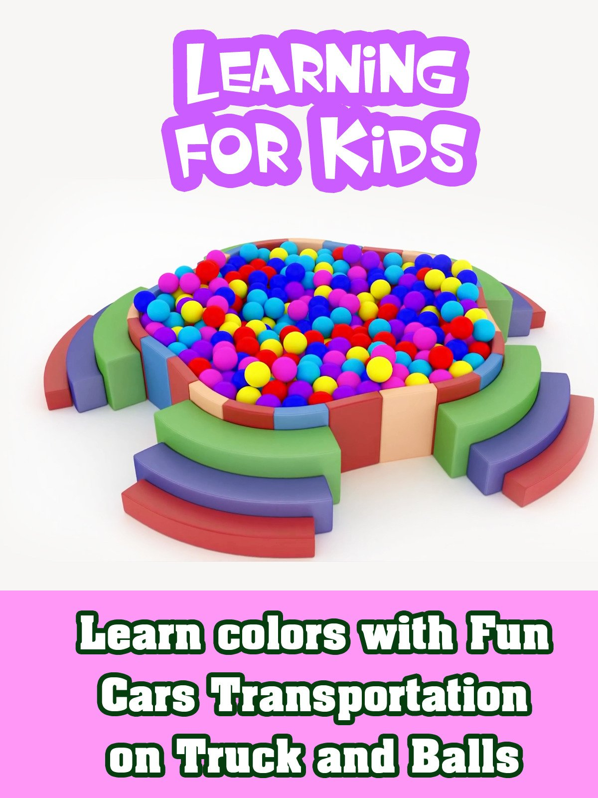 Learn colors with Fun Cars Transportation on Truck and Balls