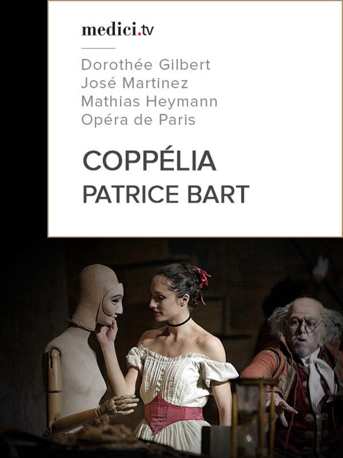 Patrice Bart, Coppélia