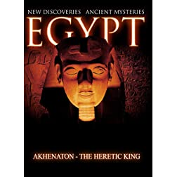 Egypt New Discoveries  Akhenaton - The Heretic King [Blu-ray]
