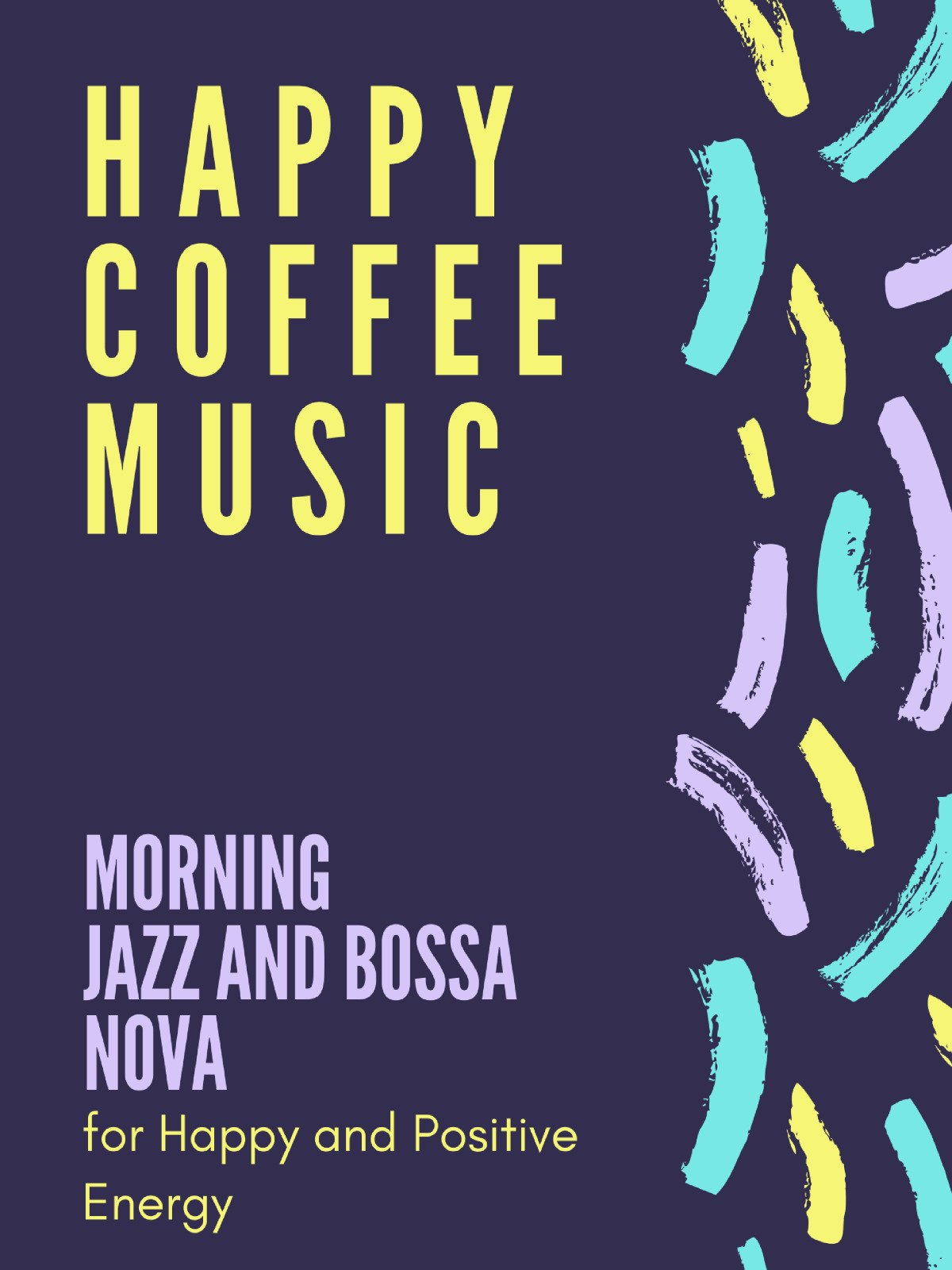 Happy Coffee Music