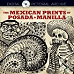 The Mexican Prints of Posada and Manilla