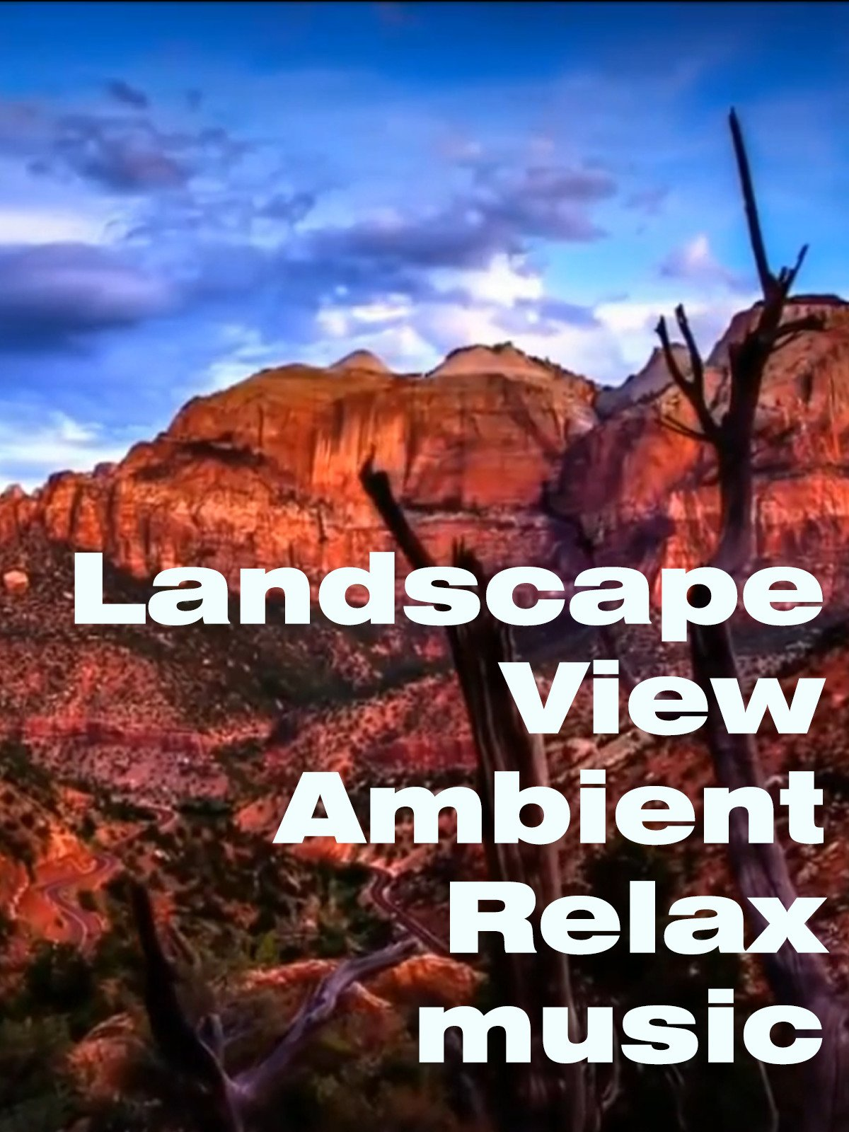 Landscape View Ambient Relax Music