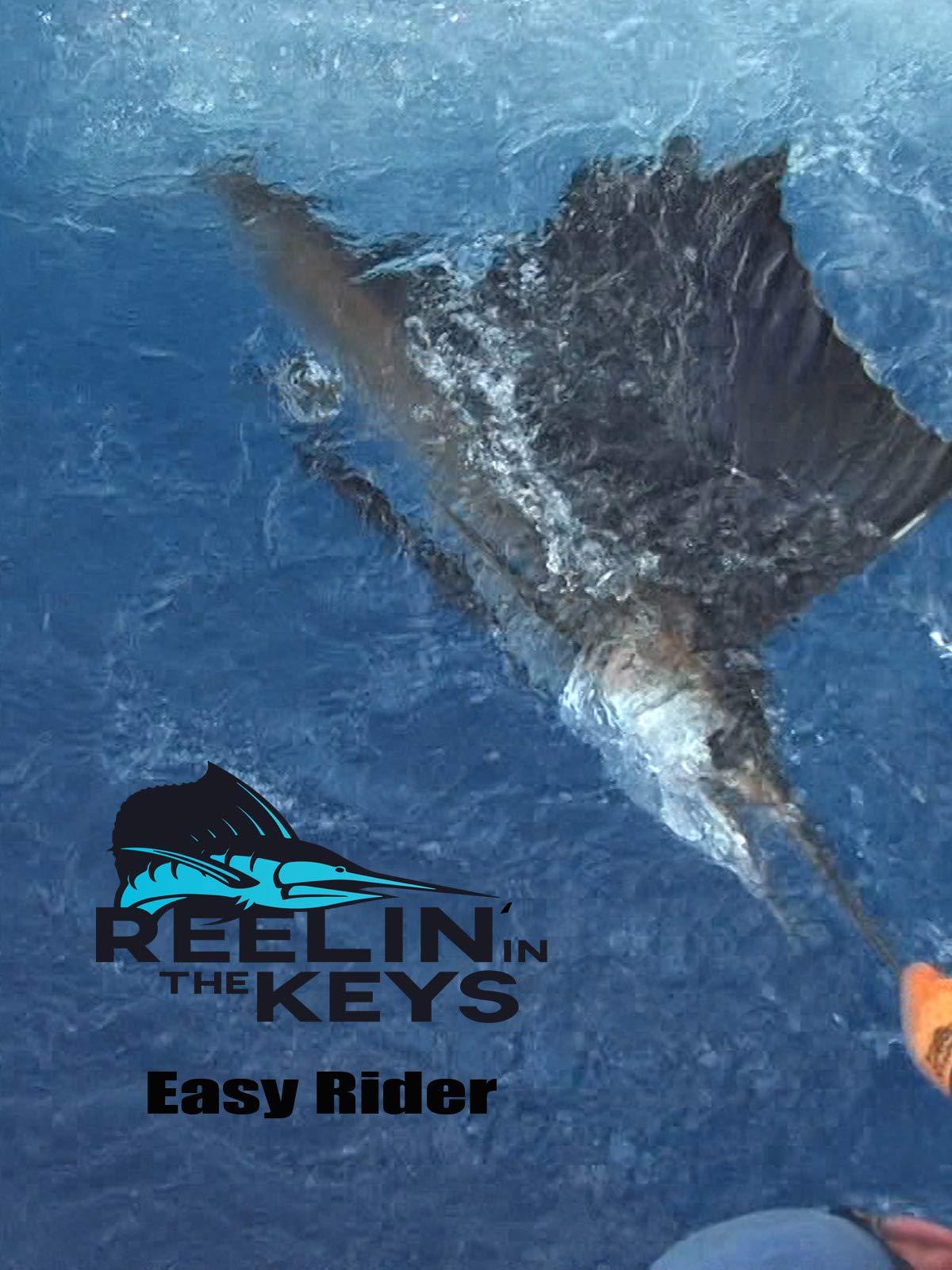 Reelin' In The Keys - Easy Rider on Amazon Prime Instant Video UK