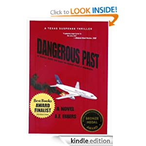 Free Kindle Book: Dangerous Past, by A. Ebbers. Publication Date: September 7, 2011