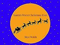 サンタの史上最悪なクリスマス