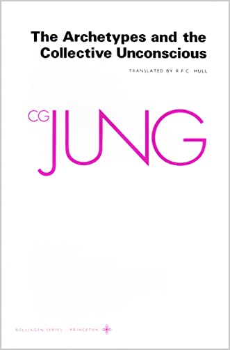 The Archetypes and The Collective Unconscious (Collected Works of C.G. Jung Vol.9 Part 1) written by C. G. Jung