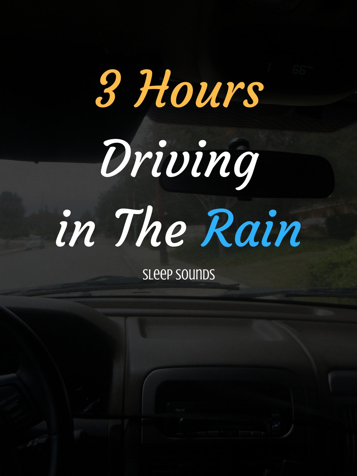 3 Hours Driving in The Rain