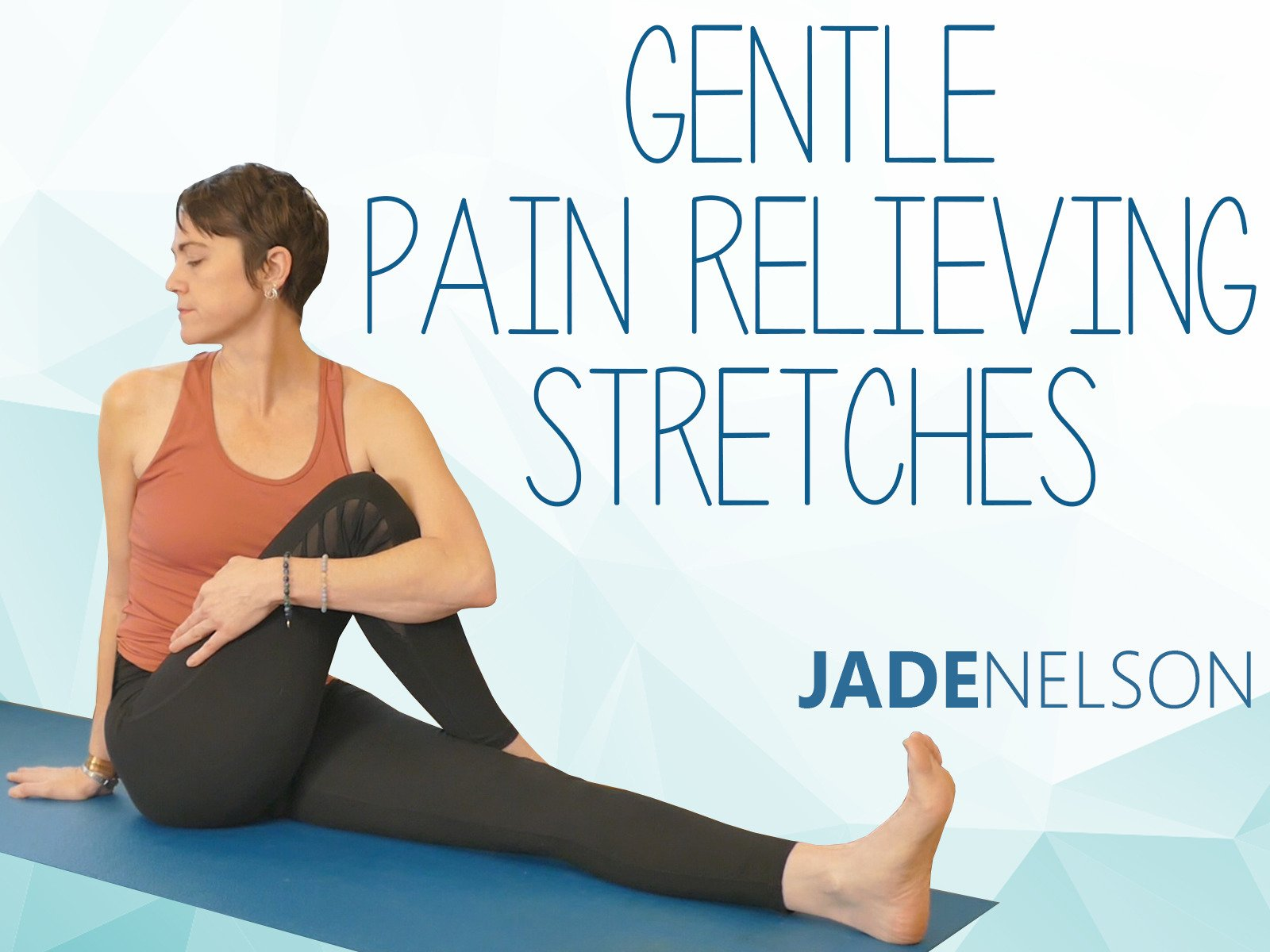 Gentle Pain Relieving Stretches - Season 1
