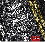 Deine Zukunft ist jetzt!