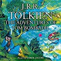 The Adventures of Tom Bombadil Audiobook by J. R. R. Tolkien Narrated by Derek Jacobi