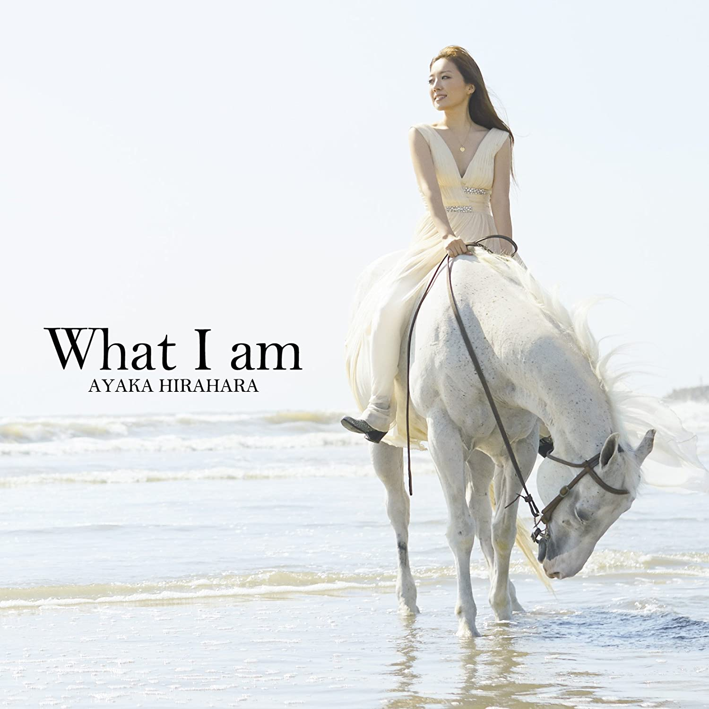 [Album](DVDISO+FLAC) Ayaka Hirahara 平原綾香 – What I am