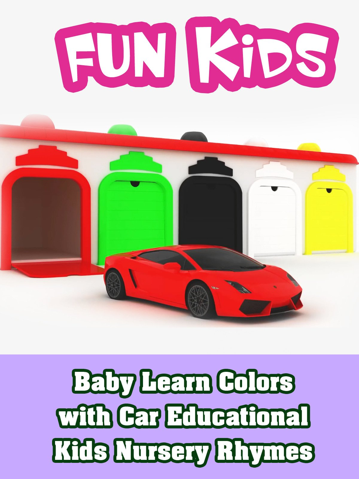 Baby Learn Colors with Car Educational Kids Nursery Rhymes