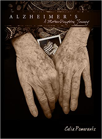 Alzheimer's: A Mother Daughter Journey