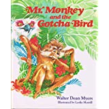 Mr. Monkey and the Gotcha Bird: An Original Tale